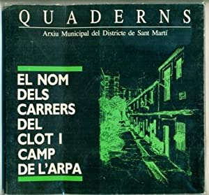 EL NOMS DELS CARRERS DEL CLOT I CAMP DE L'ARPA: FREIXA, JOSEP - JORDI GRAS - JORDI PRADAS - ...