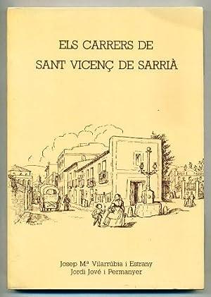 ELS CARRERS DE SANT VICENÇ DE SARRIA: VILARRUBIA I ESTRANY,