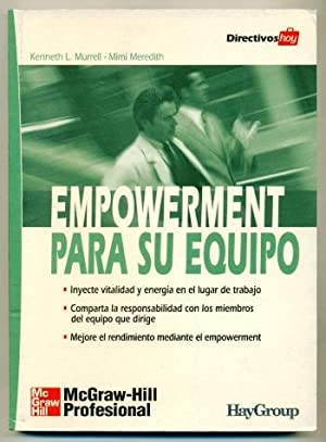 EMPOWERMENT PARA SU EQUIPO: MURRELL, KENNETH L.