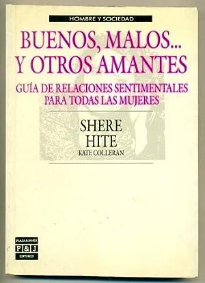 BUENOS, MALOS. Y OTROS AMANTES. Guia de: HITE, SHERE -