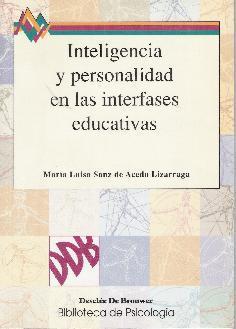 INTELIGENCIA Y PERSONALIDAD EN LAS INTERFASES EDUCATIVAS: SANZ DE ACEDO