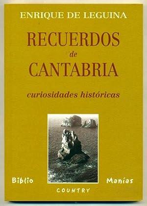 RECUERDOS DE CANTABRIA. Curiosidades historicas: LEGUINA, ENRIQUE DE