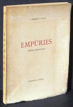 EMPURIES. Poema didascalic: BARCELO MATAS, J.