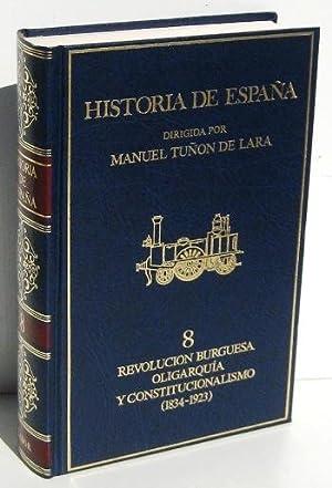 HISTORIA DE ESPAÑA (tomo 8) REVOLUCION BURGUESA: TORTELLA CASARES, GABRIEL