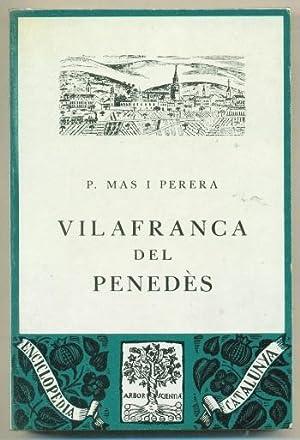 VILAFRANCA DEL PENEDES: MAS I PERERA, PERE