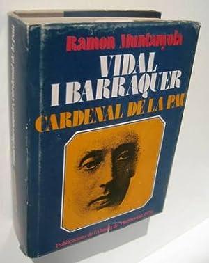 VIDAL I BARRAQUER CARDENAL DE LA PAU: MUNTANYOLA, RAMON