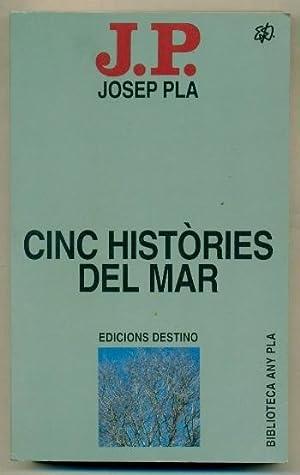 5 CINC HISTORIES DEL MAR: PLA, JOSEP