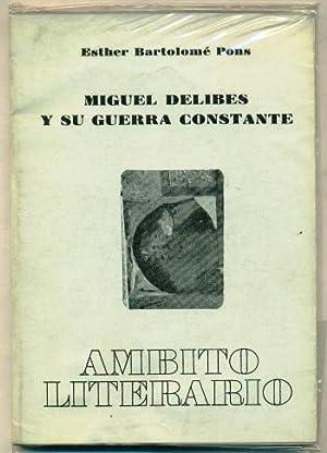 MIGUEL DELIBES EN (y) SU GUERRA CONSTANTE: BARTOLOME PONS, ESTHER