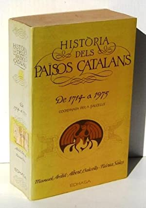 HISTORIA DELS PAISOS CATALANS de 1714 a: BALCELLS, ALBERT -