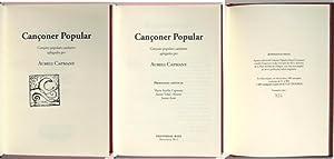 CANÇONER POPULAR. Cançons populars catalanes aplegades per A. C.: CAPMANY, AURELI