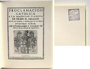 PROCLAMACION CATOLICA A LA MAGESTAD(Majestad) PIADOSA DE FILIPE(Felipe) EL GRANDE rey de las Espa&...