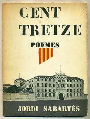 CENT TRETZE. Poemes (de Sabartes): SABARTES I CRUZATE, JORDI
