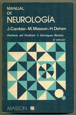 MANUAL DE NEUROLOGIA (3a edicion ampliada): CAMBIER, J. - M. MASSON - H. DEHEN