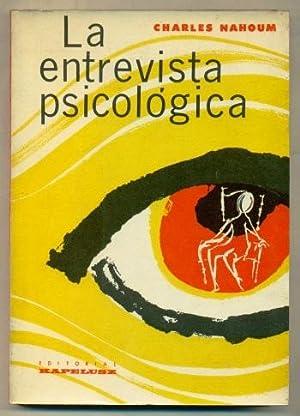 LA ENTREVISTA PSICOLOGICA: NAHOUM, CHARLES