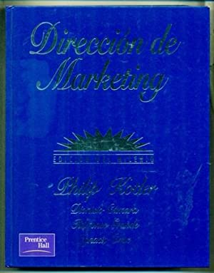 DIRECCION DE MARKETING: KOTLER, PHILIP - DIONISIO CAMARA - ILDEFONSO GRANDE - IGNACIO CRUZ