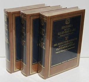 HISTORIA DE LES ILLES BALEARS (3 vols.) I. De la prehistoria a l'antiguitat al mon islamic&#...