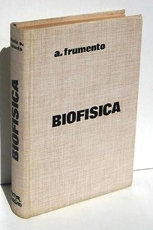 BIOFISICA: FRUMENTO, ANTONIO S.