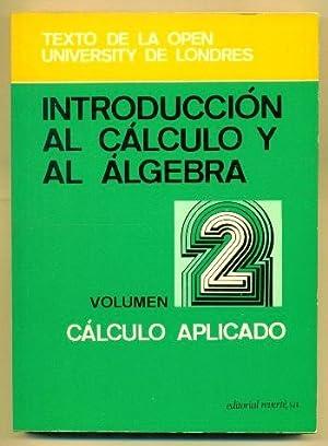 INTRODUCCION AL CALCULO Y AL ALGEBRA (volumen: OPEN UNIVERSITY DE