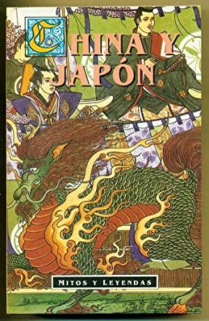 CHINA Y JAPON. Mitos y Leyendas: MACKENZIE, DONALD A.