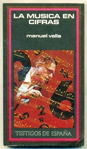 LA MUSICA EN CIFRAS: VALLS, MANUEL