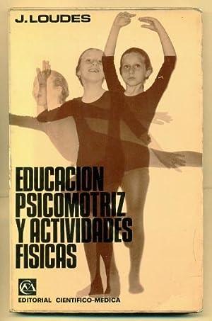 EDUCACION PSICOMOTRIZ Y ACTIVIDADES FISICAS: LOUDES, JEAN