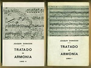 TRATADO DE ARMONIA (tomos I y II de 3): ZAMACOIS, JOAQUIN