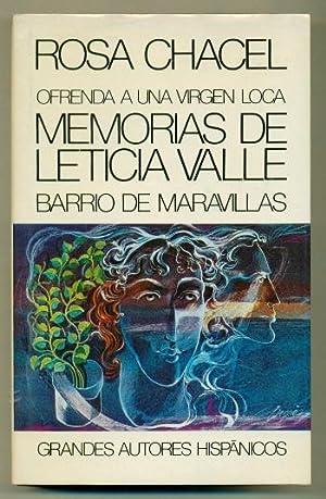 OFRENDA A UNA VIRGEN LOCA - MEMORIAS DE LETICIA VALLE - BARRIO DE MARAVILLAS (3 novelas en un tomo)...