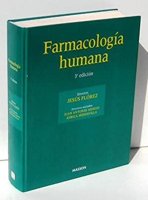 FARMACOLOGIA HUMANA: FLOREZ, JESUS -