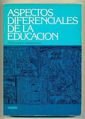 ASPECTOS DIFERENCIALES DE LA EDUCACION: FERRANDEZ, ADALBERTO -