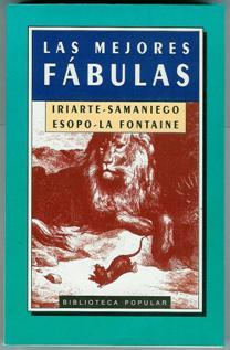 LAS MEJORES FABULAS: IRIARTE - SAMANIEGO