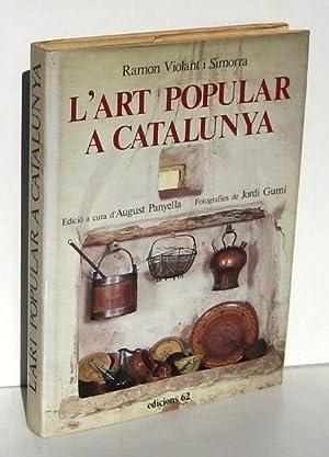 L'ART POPULAR A CATALUNYA: VIOLANT SIMORRA, RAMON