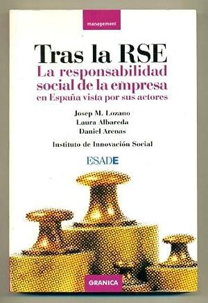 TRAS LA RSE. La responsabilidad social de: LOZANO, JOSEP M.