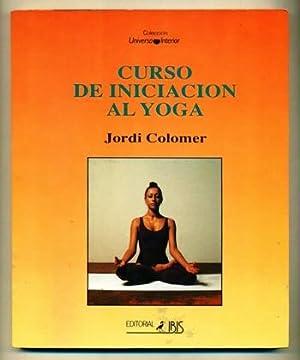 CURSO DE INICIACION AL YOGA: COLOMER FONTS, JORDI