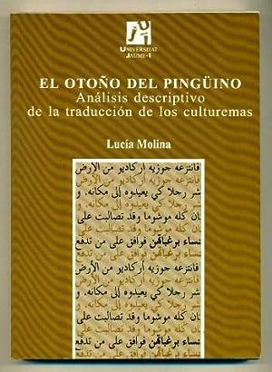 EL OTOÑO DEL PINGuINO. El analisis descriptivo: MOLINA, LUCIA