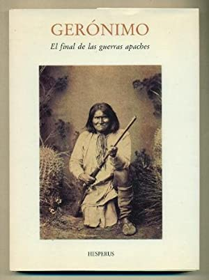 GERONIMO. El final de las guerras apaches: SONNICHSEN, S. L.