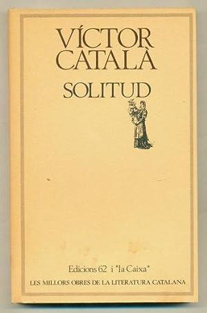SOLITUD (edicio en catala): CATALA, VICTOR (Caterina