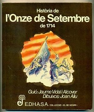 HISTORIA DE L'ONZE DE SETEMBRE DE 1714: VIDAL I ALCOVER,