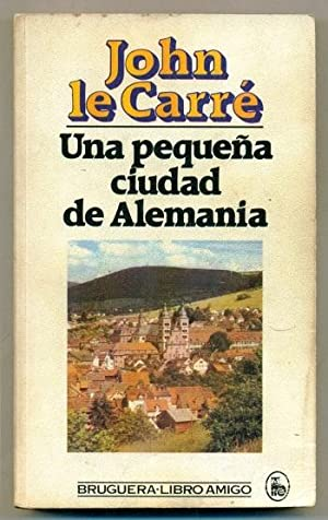 UNA PEQUEÑA CIUDAD DE ALEMANIA (en): LE CARRE, JOHN