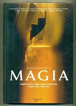 ENCICLOPEDIA DE LA MAGIA (Magia blanca, magia: BAUDOUIN, B. -
