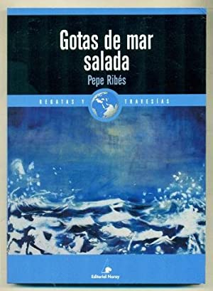 GOTAS DE MAR SALADA: RIBES, PEPE