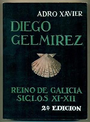 DIEGO GELMIREZ. Reino de Galicia - Siglos: ADRO XAVIER (pseu.