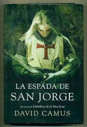 LA ESPADA DE SAN JORGE: CAMUS, DAVID