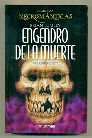 ENGENDRO DE LA MUERTE (Cronicas Necromanticas Volumen: LUMLEY, BRIAN