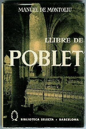 LLIBRE DE POBLET: MONTOLIU, MANUEL DE
