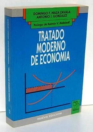 TRATADO MODERNO DE ECONOMIA: MAZA ZAVALA, DOMINGO F. - ANTONIO J. GONZALEZ