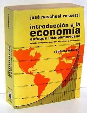 INTRODUCCION A LA ECONOMIA. Enfoque latinoamericano: ROSSETTI, JOSE PASCHOAL