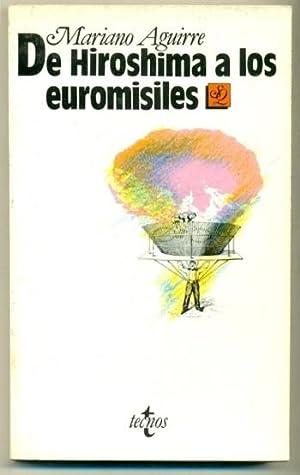 DE HIROSHIMA A LOS EUROMISILES: AGUIRRE, MARIANO