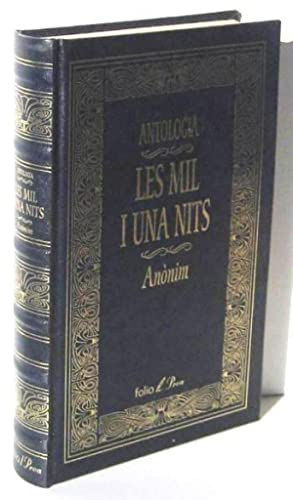 LES MIL I UNA NIT. Antologia: ANONIM
