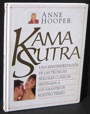 KAMA SUTRA. Una reinterpretacion de las tecnicas: HOOPER, ANNE