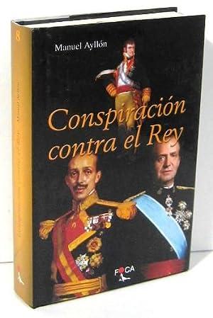 CONSPIRACION CONTRA EL REY: AYLLON, MANUEL